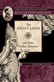 The Night Land And Other Perilous Romances - Hodgson, William Hope/ Lassen, Jeremy (EDT) - ISBN: 9781597809597
