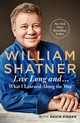 Live Long And... - Shatner, William/ Fisher, David (CON) - ISBN: 9781250166692