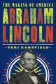 Abraham Lincoln: The Making Of America #3 - Kanefield, Teri - ISBN: 9781419731594