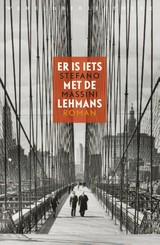 Er is iets met de Lehmans - Stefano Massini - ISBN: 9789028427228
