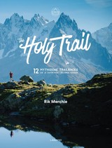 The Holy Trail - Rik Merchie - ISBN: 9789401449199