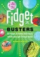 Fidget Busters - 50 Ways To Keep Kids Busy While You Get Things Done - Bozzo, Donna - ISBN: 9781682682739