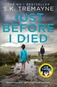 Just Before I Died - Tremayne, S. K. - ISBN: 9780008290634