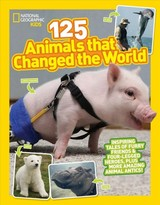 125 Animals That Changed The World - National Geographic Kids - ISBN: 9781426332777