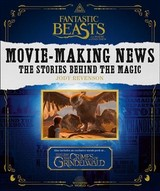 Fantastic Beasts And Where To Find Them: Movie-making News - Revenson, Jody - ISBN: 9780008294397