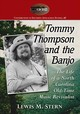 Tommy Thompson And The Banjo - Stern, Lewis M. - ISBN: 9781476675084