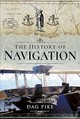 The History Of Navigation - Pike, Dag - ISBN: 9781526731692