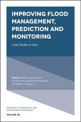Improving Flood Management, Prediction And Monitoring - Yusop, Zulkifli (EDT)/ Aris, Azmi (EDT)/ Alias, Nor Eliza (EDT)/ Annammala, Kogila Vani (EDT)/ Waugh, William L., Jr. (EDT) - ISBN: 9781787565524
