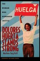 Dolores Huerta Stands Strong - Brill, Marlene Targ - ISBN: 9780821423295