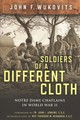 Soldiers Of A Different Cloth - Wukovits, John F. - ISBN: 9780268103934