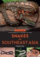 Naturalist's Guide To The Snakes Of Southeast Asia (2nd Edition) - Das, Indraneil - ISBN: 9781912081929