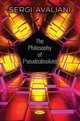 Philosophy Of Pseudoabsolute - Avaliani, Sergi - ISBN: 9781536138078