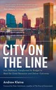 City On The Line - Kleine, Andrew/ Hutchinson, Peter (FRW) - ISBN: 9781538121887