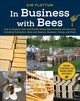 In Business With Bees - Flottum, Kim - ISBN: 9781631594595