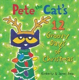 Pete The Cat's 12 Groovy Days Of Christmas - Dean, James; Dean, Kimberly - ISBN: 9780062675279
