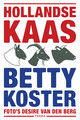 Hollandse Kaas - Betty Koster - ISBN: 9789089897657