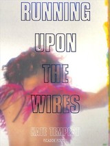 Running Upon The Wires - Tempest, Kate - ISBN: 9781509830022