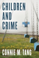Children And Crime - Tang, Connie M. - ISBN: 9781442257535