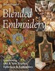 Blended Embroidery - Haggard, Brian - ISBN: 9781617458095