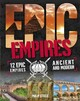Epic!: Empires - Steele, Philip - ISBN: 9780750297325