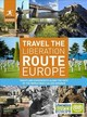 Rough Guides Travel The Liberation Route Europe (travel Guide) - Inman, Nick; Staines, Joe - ISBN: 9781789194302