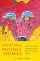 Fighting Invisible Enemies - Trafzer, Clifford E. - ISBN: 9780806162867