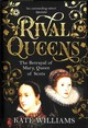Rival Queens - Williams, Kate - ISBN: 9780091936709
