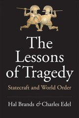 Lessons Of Tragedy - Brands, Hal; Edel, Charles - ISBN: 9780300238242