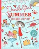 Doodle Girl Summer Sticker Activity - Smith, Suzanne; Taylor, Lindsay - ISBN: 9781471123207