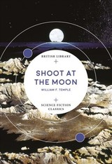 Shoot At The Moon - Temple, William F. - ISBN: 9780712352567