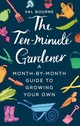 Ten-minute Gardener - Bourne, Val - ISBN: 9781787631069