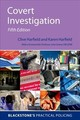 Covert Investigation - Harfield, Clive (professor Of Law (adjunct), University Of Queensland, Aust... - ISBN: 9780198828532