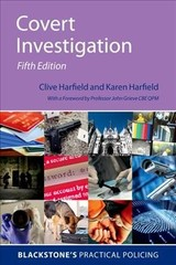 Covert Investigation - Harfield, Clive (professor Of Law (adjunct), University Of Queensland, Australia); Harfield, Karen (senior Public Servant With The Australian Commonwealth Government) - ISBN: 9780198828532