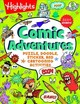 Highlights Comic Adventures - Puzzle, Doodle, Sticker, And Cartooning Activities - Highlights (COR) - ISBN: 9781629799490