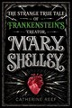 Mary Shelley - Reef, Catherine - ISBN: 9781328740052