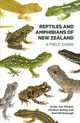 Reptiles And Amphibians Of New Zealand - Baling, Marleen/ Hitchmough, Rod/ Van Winkel, Dylan - ISBN: 9781869409371
