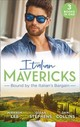 Italian Mavericks: Bound By The Italian's Bargain - Lee, Miranda; Stephens, Susan; Collins, Dani - ISBN: 9780263275636