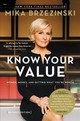 Knowing Your Value (revised) - Brzezinski, Mika - ISBN: 9781602865945