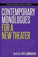 Contemporary Monologues For A New Theater - Cammarata, Cate (EDT) - ISBN: 9781495069789