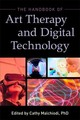 Handbook Of Art Therapy And Digital Technology - Malchiodi, Cathy, Ph.D. (EDT)/ Huet, Val, Dr. (FRW) - ISBN: 9781785927928
