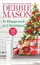 It Happened At Christmas (reissue) - Mason, Debbie - ISBN: 9781538729335