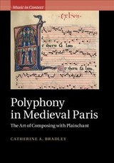Polyphony In Medieval Paris - Bradley, Catherine A. (universitetet I Oslo) - ISBN: 9781108418584