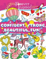 Forever Inspired Coloring Book: Confident, Strong, Beautiful, Fun - Kurtz, John - ISBN: 9781631584640
