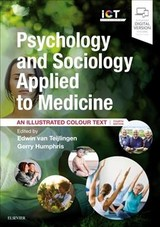 Psychology And Sociology Applied To Medicine - Teijlingen, Edwin Van; Abraham, Charles - ISBN: 9780702062988