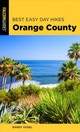 Best Easy Day Hikes Orange County - Vogel, Randy; Grubbs, Bruce - ISBN: 9781493039548