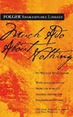 Much Ado About Nothing - Shakespeare, William/ Mowat, Barbara A. (EDT)/ Westine, Paul (EDT) - ISBN: 9780743482752