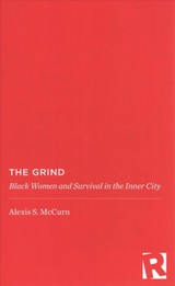 The Grind - Mccurn, Alexis S. - ISBN: 9780813585062