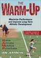 The Warm-up - Jeffreys, Ian, Ph.D. - ISBN: 9781492571278