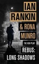Long Shadows - Rankin, Ian/ Munro, Rona - ISBN: 9781409185741