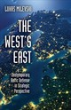 West's East - Milevski, Lukas (lecturer, University Of Leiden) - ISBN: 9780190876319